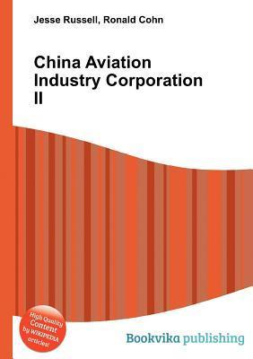 China Aviation Industry Corporation II Jesse Russell