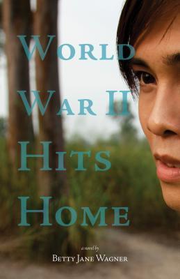 World War II Hits Home Betty Jane Wagner