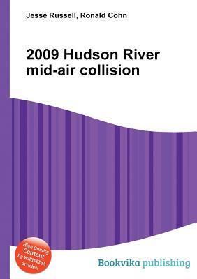 2009 Hudson River Mid-Air Collision  by  Jesse Russell