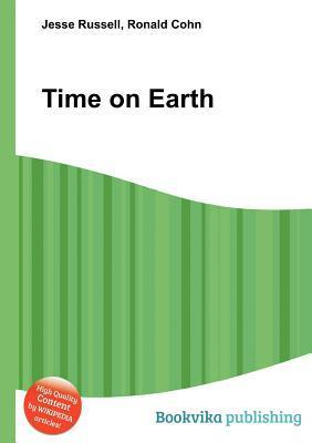 Time on Earth Jesse Russell
