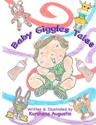 Baby Giggles Tales: Sallys Bored and Wow!only 4 Pounds 2 Ounces  by  Kurshana Augustin