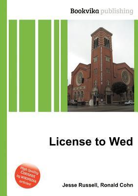 License to Wed Jesse Russell
