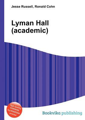 Lyman Hall  by  Jesse Russell