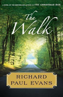 The Walk: A Novel  by  Richard Paul Evans
