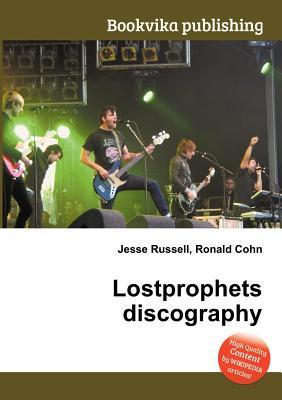Lostprophets Discography  by  Jesse Russell