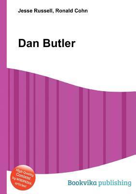 Dan Butler  by  Jesse Russell