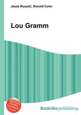 Lou Gramm Jesse Russell