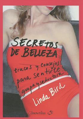 Secretos de belleza  by  Linda Bird