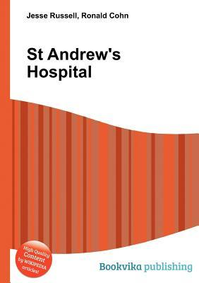 St Andrews Hospital Jesse Russell