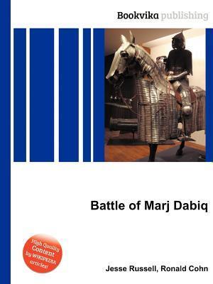Battle of Marj Dabiq Jesse Russell