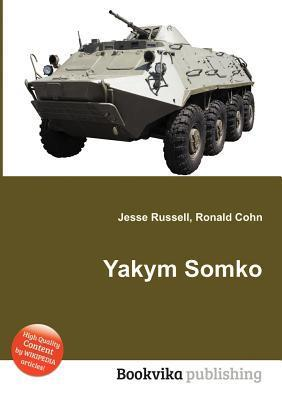 Yakym Somko  by  Jesse Russell