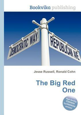 The Big Red One  by  Jesse Russell
