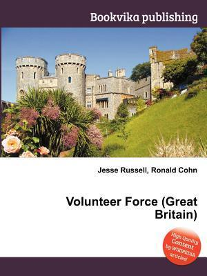 Volunteer Force  by  Jesse Russell