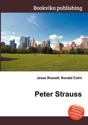 Peter Strauss  by  Jesse Russell