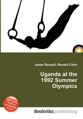 Uganda at the 1992 Summer Olympics  by  Jesse Russell