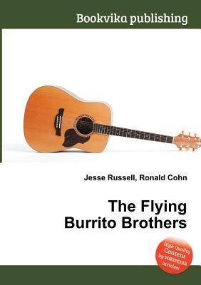 The Flying Burrito Brothers  by  Jesse Russell