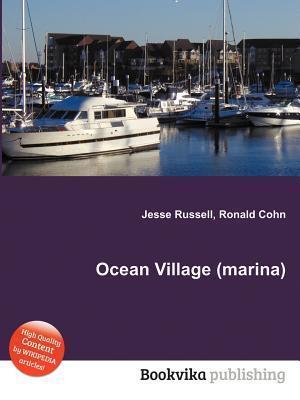 Ocean Village  by  Jesse Russell