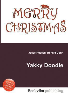 Yakky Doodle  by  Jesse Russell