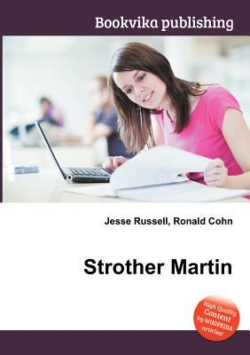 Strother Martin  by  Jesse Russell