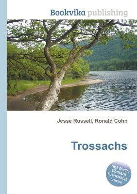 Trossachs  by  Jesse Russell