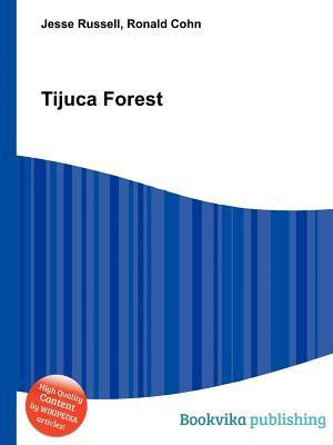 Tijuca Forest  by  Jesse Russell
