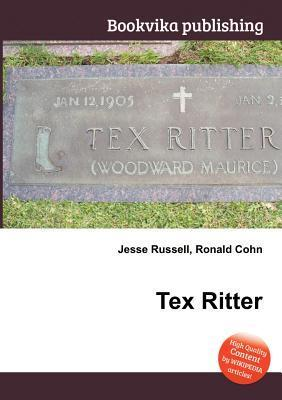 Tex Ritter  by  Jesse Russell