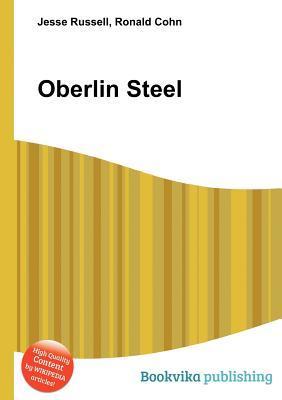 Oberlin Steel  by  Jesse Russell