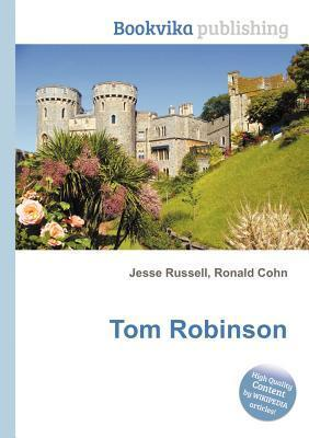 Tom Robinson Jesse Russell