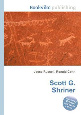 Scott G. Shriner Jesse Russell