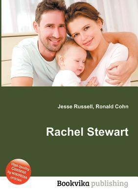 Rachel Stewart  by  Jesse Russell