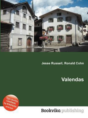 Valendas  by  Jesse Russell