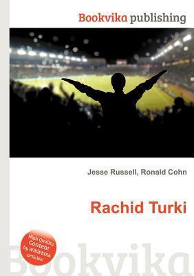 Rachid Turki  by  Jesse Russell