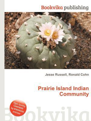 Prairie Island Indian Community  by  Jesse Russell