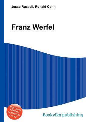 Franz Werfel  by  A.F. Begiashvili