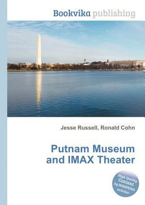 Putnam Museum and Imax Theater Jesse Russell