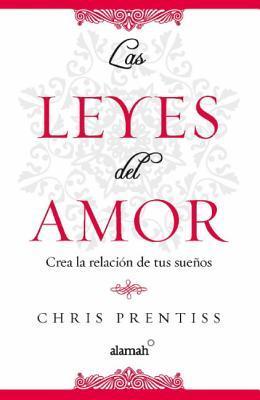 Las leyes del amor  by  Chris Prentiss