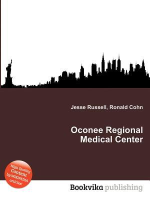 Oconee Regional Medical Center  by  Jesse Russell
