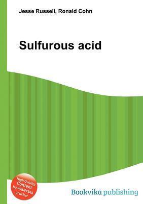 Sulfurous Acid Jesse Russell