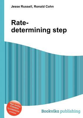 Rate-Determining Step Jesse Russell