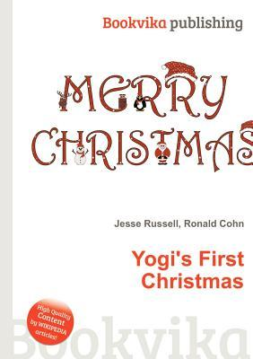 Yogis First Christmas  by  Jesse Russell