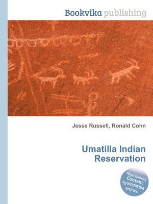Umatilla Indian Reservation Jesse Russell