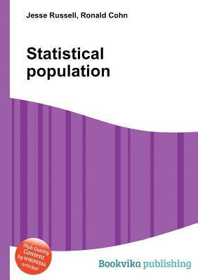 Statistical Population  by  Jesse Russell