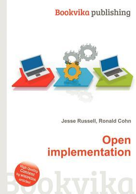 Open Implementation Jesse Russell