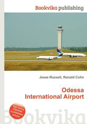 Odessa International Airport Jesse Russell