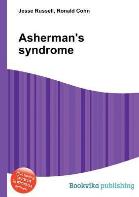 Ashermans Syndrome Jesse Russell