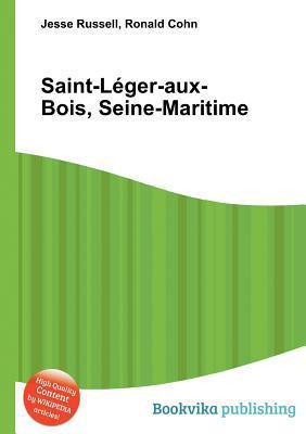 Saint-L Ger-Aux-Bois, Seine-Maritime  by  Jesse Russell