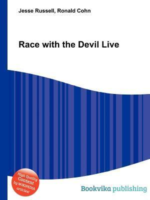Race with the Devil Live  by  Jesse Russell