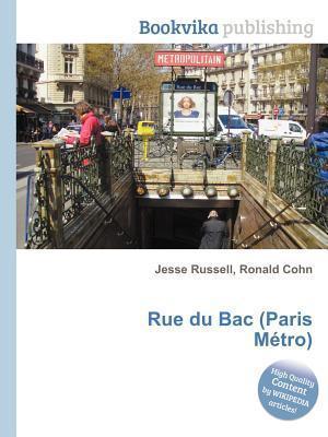 Rue Du Bac  by  Jesse Russell