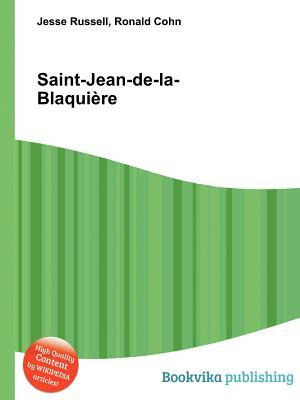 Saint-Jean-de-La-Blaqui Re  by  Jesse Russell