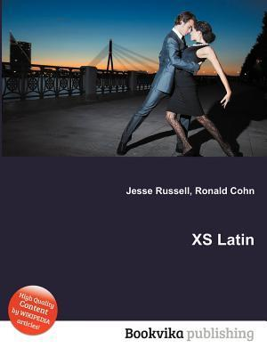 XS Latin  by  Jesse Russell